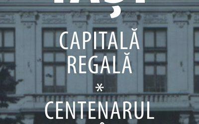 """EXPOZITIE DE PICTURĂ, GRAFICĂ ȘI SCULPTURĂ,,IAȘI CAPITALĂ REGALĂ – CENTENARUL ROMÂNIEI"""""""