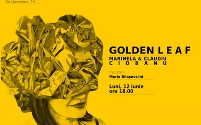 "EXPOZIȚIE DE PICTURĂ – ,,GOLDEN LEAF"" – MARINELA & CLAUDIU CIOBANU"