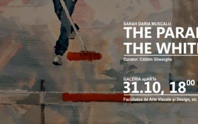 ",,THE PARADOX OF THE WHITE WORK"" SEMNATĂ DE ARTISTA SARAH DARIA MUSCALU"