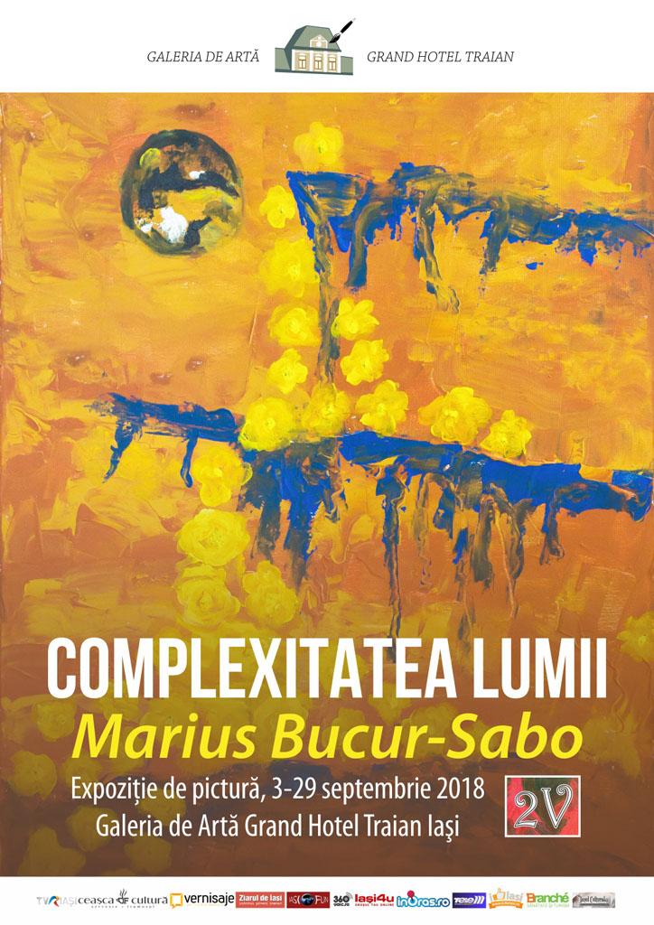 """,,COMPLEXITATEA LUMII """" – MARIUS BUCUR-SABO"""