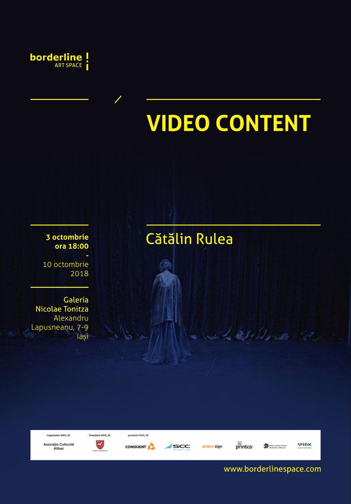 """EXPOZIȚIE ,,VIDEO CONTENT"""" – CĂTĂLIN RULEA"""