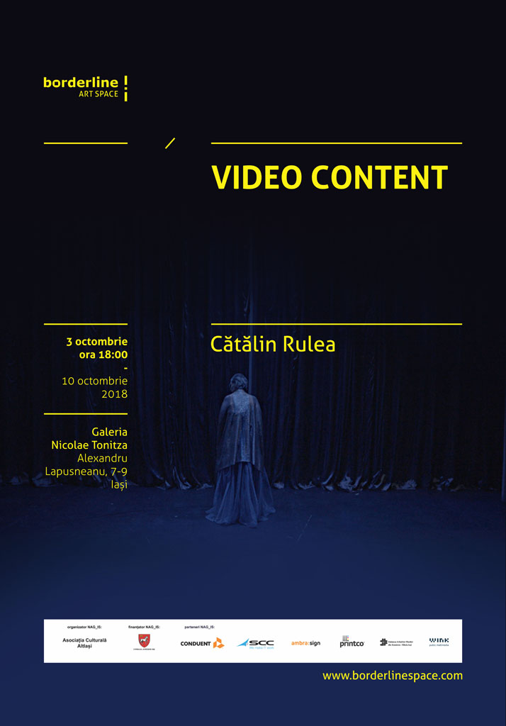 "EXPOZIȚIE ,,VIDEO CONTENT"" – CĂTĂLIN RULEA"