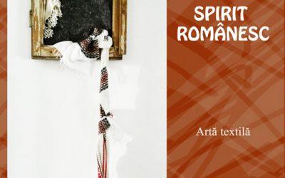 "EXPOZIȚIE DE ARTĂ TEXTILĂ   ,,SPIRIT ROMÂNESC"" – MIRUNA HAȘEGAN"
