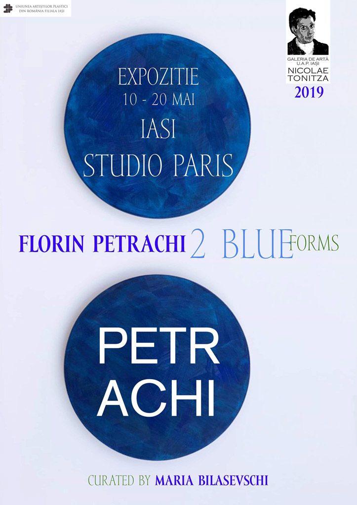 """,,2-BLUE-FORMS""""-–-IAȘI-–-STUDIO-PARIS---FLORIN-PETRACHI"""