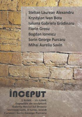 """EXPOZIȚIE DE SCULPTURĂ – ,,ÎNCEPUT"""""""
