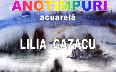 """EXPOZIȚIE DE ACUARELĂ – """"ANOTIMPURI"""" –LILIA CAZACU"""