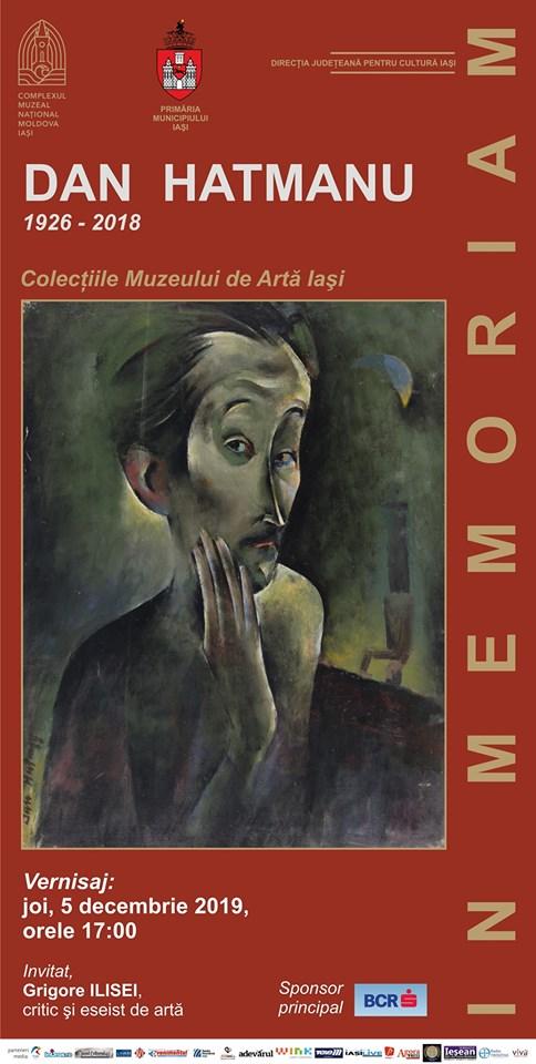 """EXPOZIȚIA DE ARTĂ – """"IN MEMORIAM – DAN HATMANU"""" 1926 - 2018"""