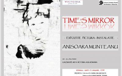 "INSTALAȚIE – ""TIME`S MIRROR""- ANIȘOARA MUNTEANU"
