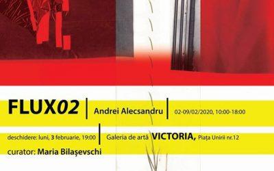 "EXPOZIȚIA – ,,FLUX02 – MEMORIE"" – ANDREI ALECSANDRU PANTEA"