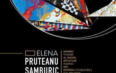 """EXPOZIȚIA DE PICTURĂ – ,,SETEA DE ABSOLUT"""" – ELENA PRUTEANU SAMBURIC"""
