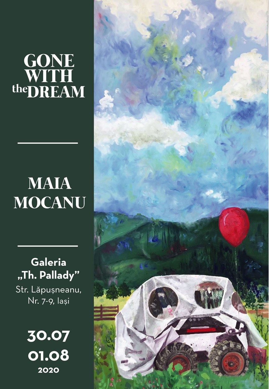 """GONE WITH THE DREAM"" – MAIA MOCANU"