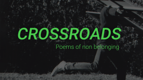 Crossroads. Poems of non belonging