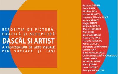 """Expoziția de pictură, grafică și sculptură """"Dascăl și artist"""""""