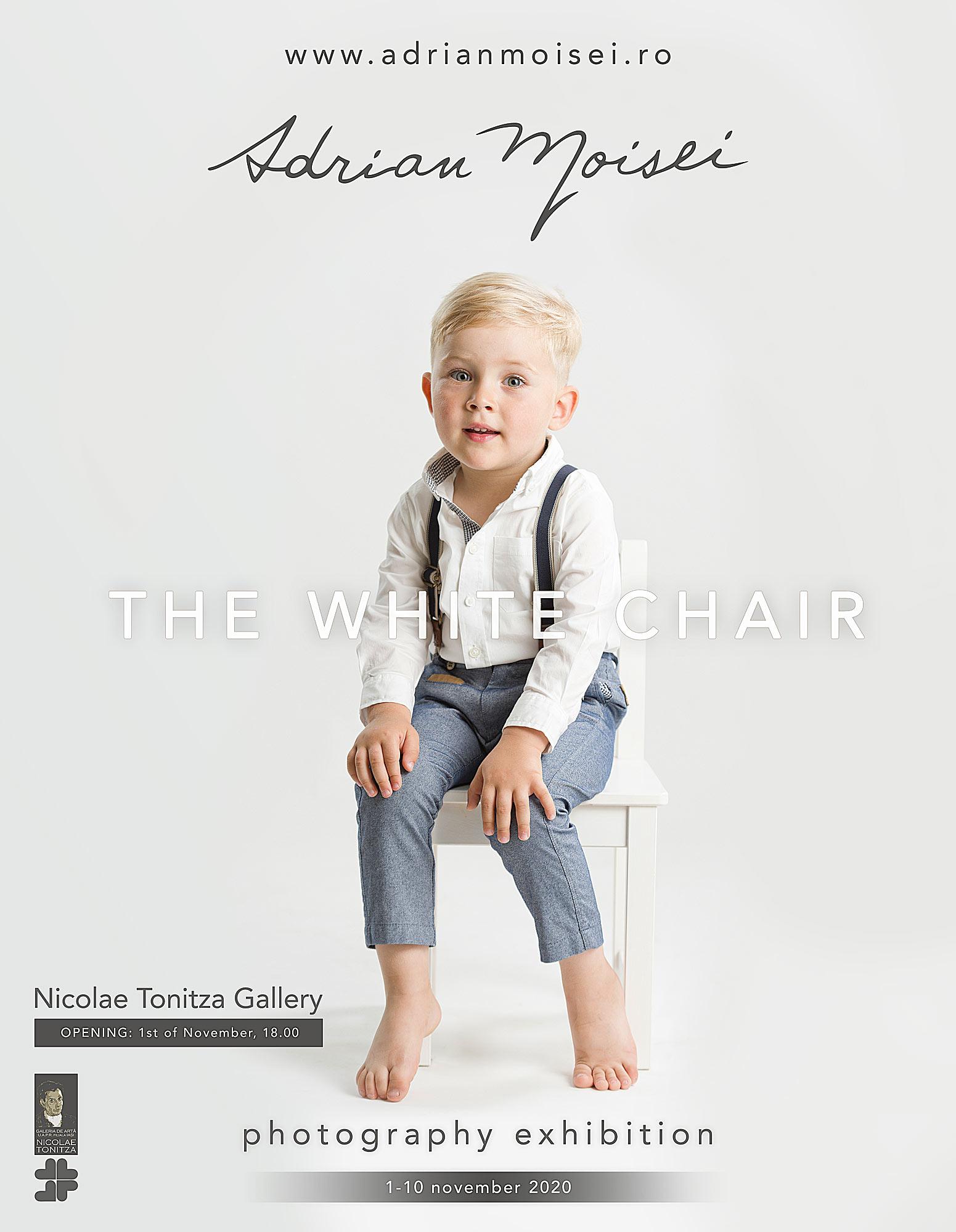 "Expoziție de fotografie – ,,The White Chair"" – Adrian Moisei"