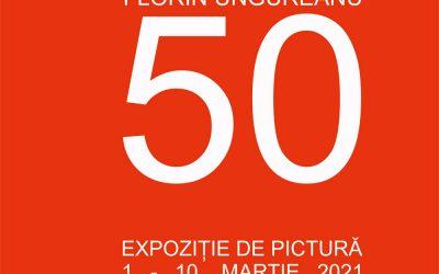 """Expoziție de pictură """"50"""" – Florin Ungureanu"""
