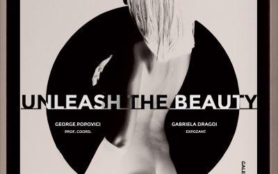 "Expoziție ""UNLEASH THE BEAUTY"" – Gabriela Drăgoi"