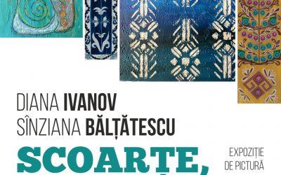 """Expoziție de pictură – """"Scoarțe, rădăcini și humă"""" – Diana Ivanov și Sînziana Bălțătescu"""
