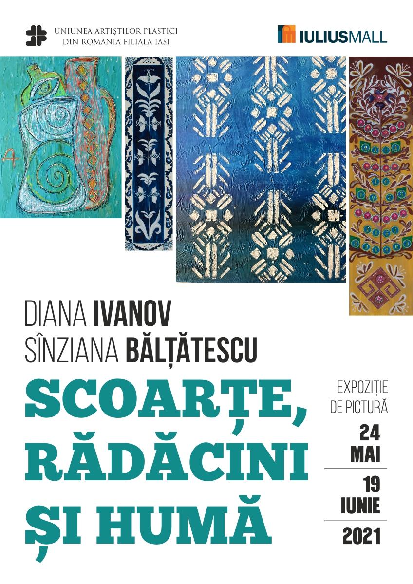 Expoziție de pictură – Scoarțe, rădăcini și humă – Diana Ivanov și Sînziana Bălțătescu