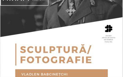 """Expoziție  de sculptură / fotografie """"M. S. REGELE MIHAI I 1921 – 2017""""-   Vladlen Babcinețchi"""