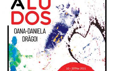 """Expoziție de artă vizuală – """"Puerita Ludos""""- Oana – Daniela Drăgoi"""
