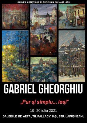 Pur și simplu.....Iași – Gabriel Gheorghiu
