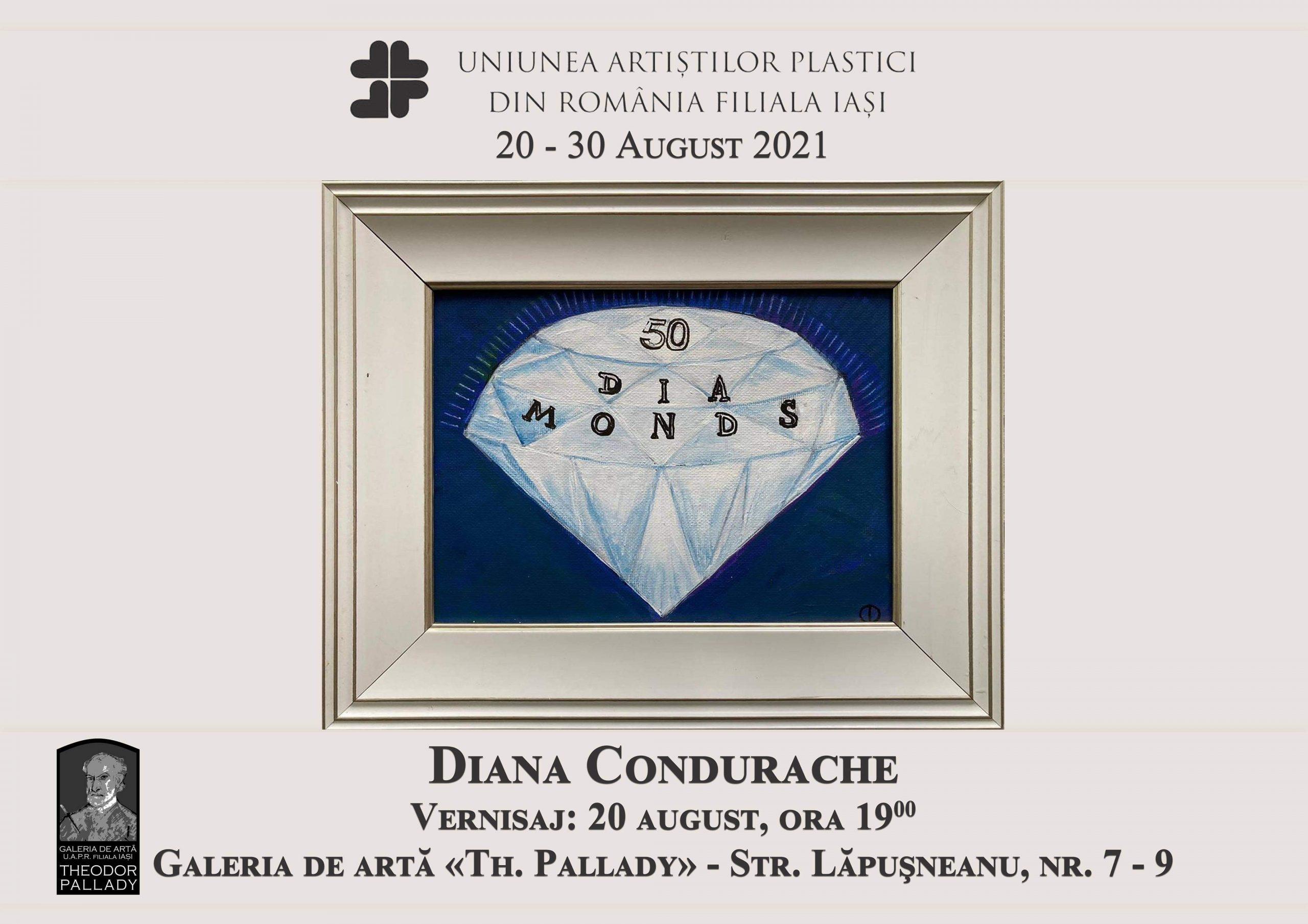Expoziția 50 DIA MONDS – Diana Condurache