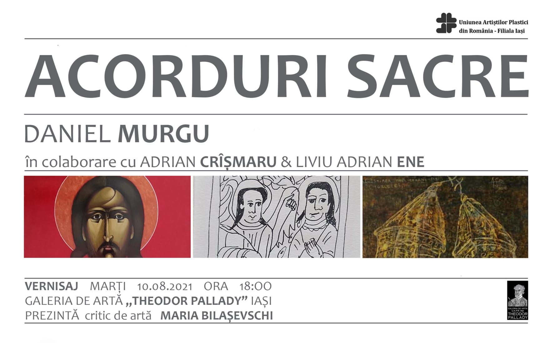 Expoziția ACORDURI SACRE Daniel Murgu, Adrian Cîșmaru și Liviu Adrian Ene