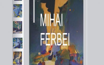 Expoziție de pictură – MIHAI FERBEI