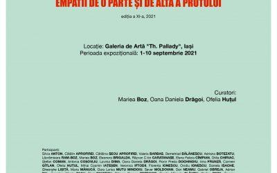 """Expoziție de Arte Vizuale """"Empatii de o parte și de alta a Prutului"""" ediția a XI-a, 2021"""