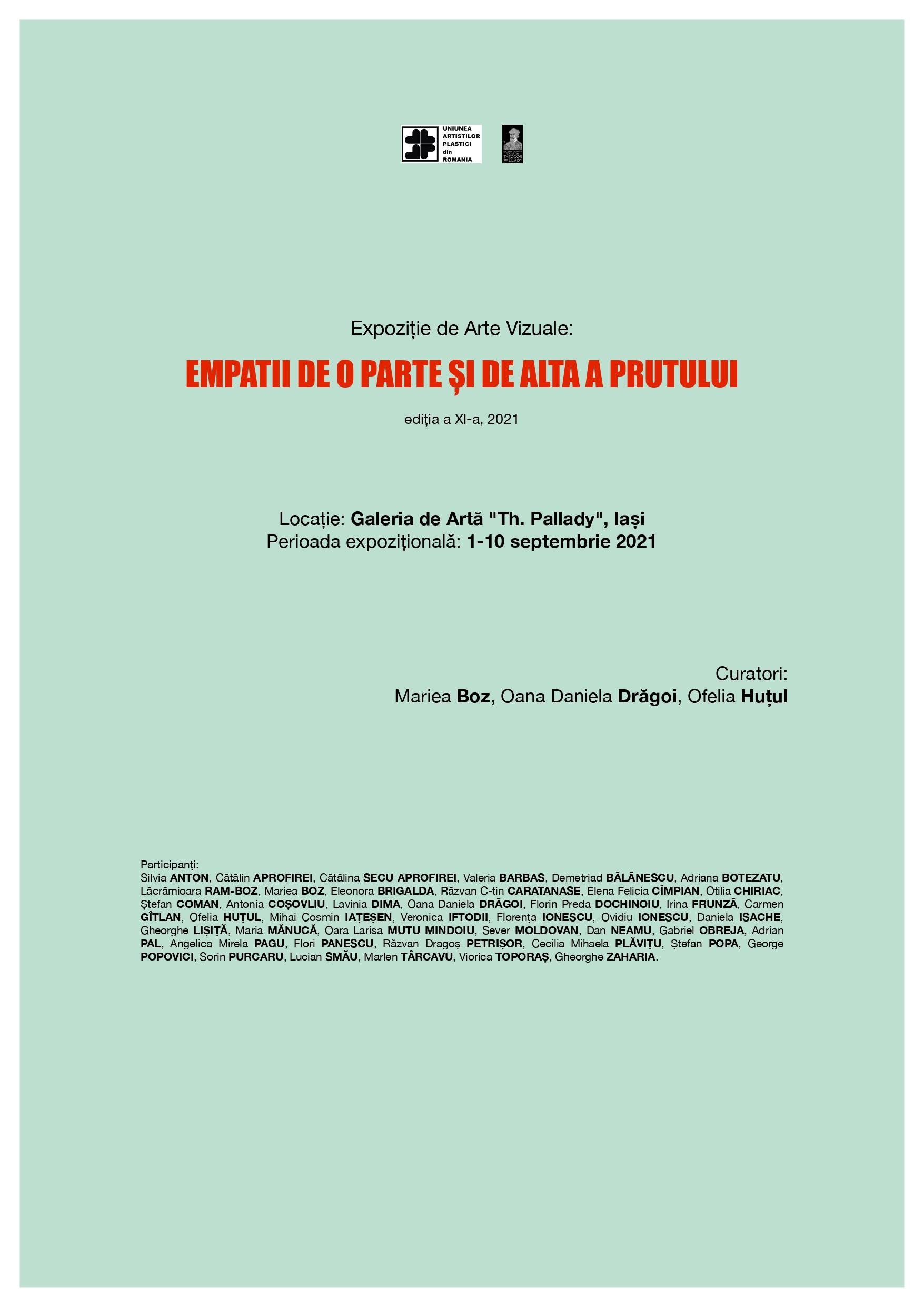 """Expozițiede Arte Vizuale """"Empatii de o parte și de alta a Prutului"""" ediția a XI-a, 2021 – 01 Septembrie – 10 Septembrie 2021"""