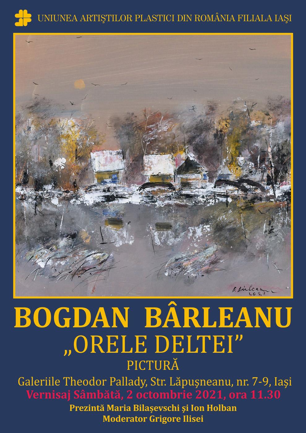 """Expoziție de pictură """"Orele Deltei"""" – Bogdan Bârleanu"""